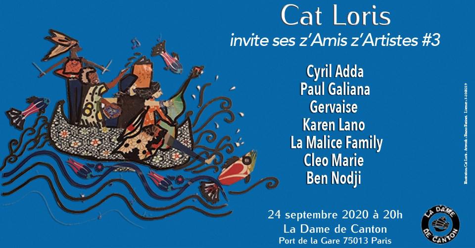 Cat Loris invite ses z'Amis z'Artistes #3